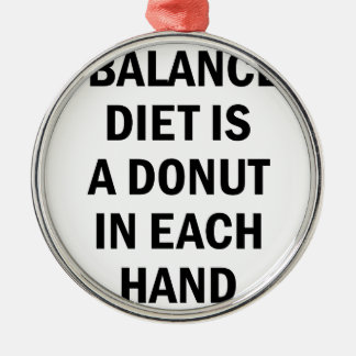 Balanced Diet Metal Ornament