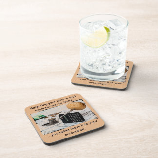 """""""Balancing your income and expenses can be tricky"""" Coaster"""