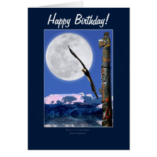 Bald Eagle, Totem Pole & Super Moon Birthday Cards