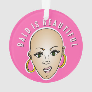 Bald is beautiful ornament