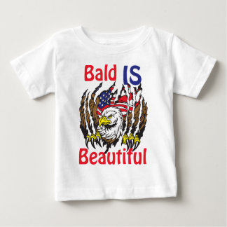 Bald is Beautiful  - style 3 Baby T-Shirt