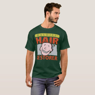 Baldies Hair Restorer T-Shirt