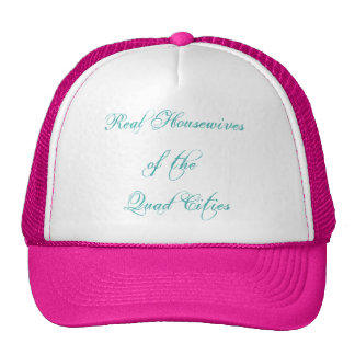 Ball Cap - Real Housewives of the Quad Cities Trucker Hat