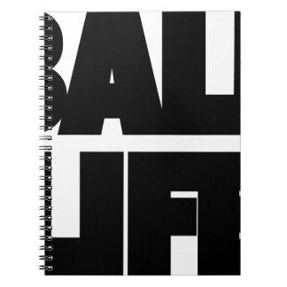 Ball Life Notebook