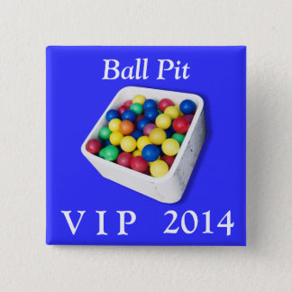 Ball Pit VIP 2 Inch Square Button