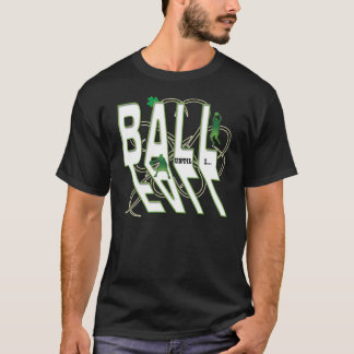 Ball Until I Fall - Boston T-Shirt
