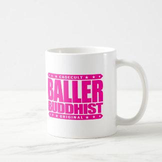 BALLER BUDDHIST - Enlightened Gangster Lifestyle Basic White Mug