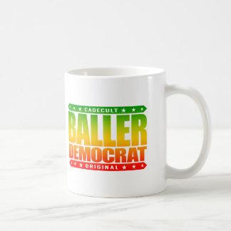BALLER DEMOCRAT - Compassionate Liberal Gangster Basic White Mug