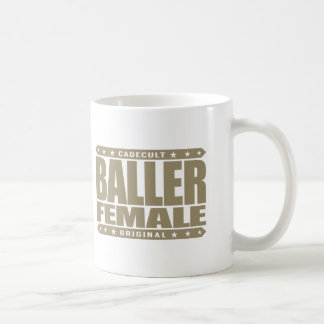 BALLER FEMALE - Women's Gender Equality Fighter Classic White Coffee Mug