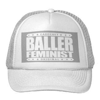 BALLER FEMINIST - I Fight for Women's Equal Rights Trucker Hat