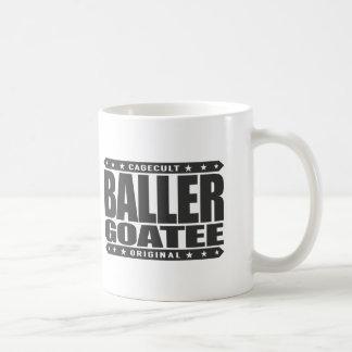 BALLER GOATEE - Still Rocking Gangster Facial Hair Classic White Coffee Mug