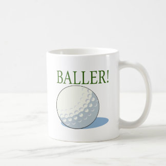 Baller Coffee Mug