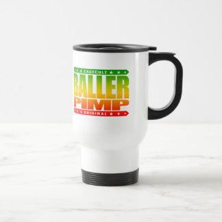 BALLER PIMP - Gangster Angel Investor Entrepreneur 15 Oz Stainless Steel Travel Mug