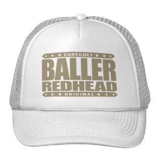 BALLER REDHEAD - I'm Fiery Gangster Phoenix Rising Trucker Hat