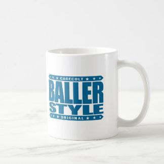 BALLER STYLE - Intimidate With Gangster Confidence Basic White Mug