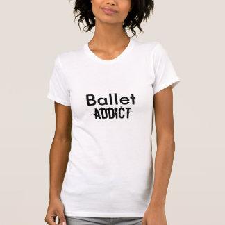 Ballet, Addict T-Shirt
