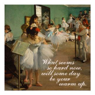 Ballet Class | Edgar Degas | Inspirational Quote Poster