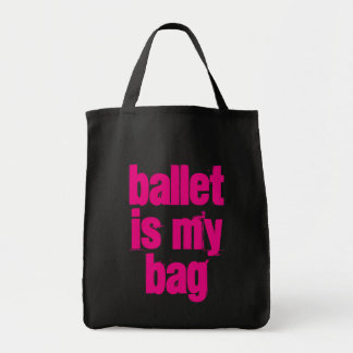 Ballet is My Bag Black & Pink Tote Bag