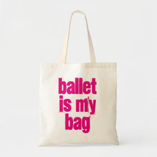 Ballet is My Bag White & Pink Tote Bag
