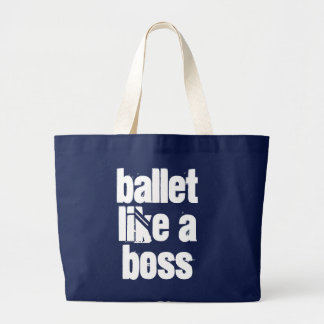 Ballet Like A Boss - Navy & White Jumbo Tote Bag