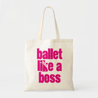 Ballet Like A Boss - White & Pink Tote Bag