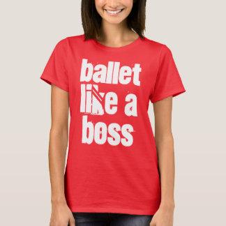 Ballet Like A Boss Women's Deep Red T-shirt