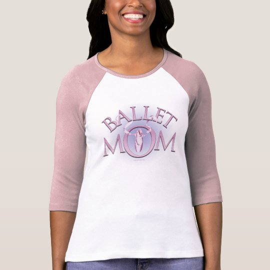 Ballet Mom T-Shirt