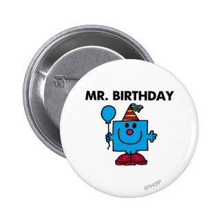 Ballon de joyeux anniversaire de M. Birthday | Badge Rond 5 Cm