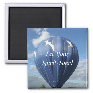 Balloon!  Let your  spirit soar,  magnet