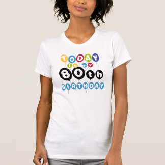 Balloons 80th Birthday T-Shirt