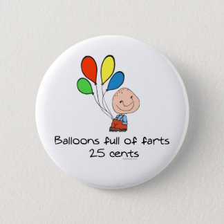 Balloons full of farts 2 inch round button