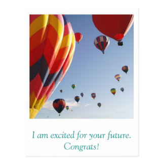 balloons, I am excited for your future. Congrats! Postcard