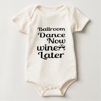 Ballroom Dance Now Wine Later Baby Bodysuit
