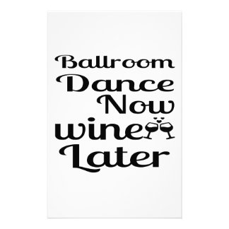 Ballroom Dance Now Wine Later Stationery