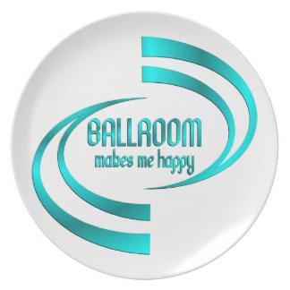 Ballroom Makes Me Happy Plate