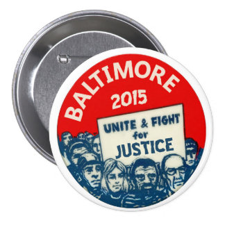 Baltimore 2015 3 inch round button
