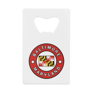 Baltimore Maryland Credit Card Bottle Opener