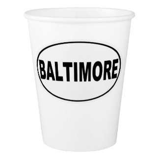 Baltimore Maryland Paper Cup