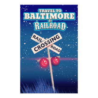 Baltimore Railroad crossing travel poster. Stationery