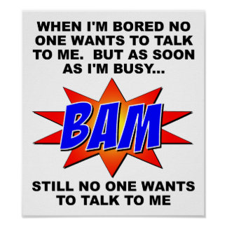BAM Nobody Wants to Talk Funny Poster