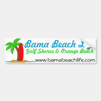 Bama Beach Life Bumper Sticker