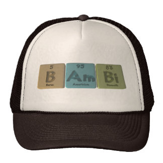 Bambi as Boron Americium Bismuth Hats