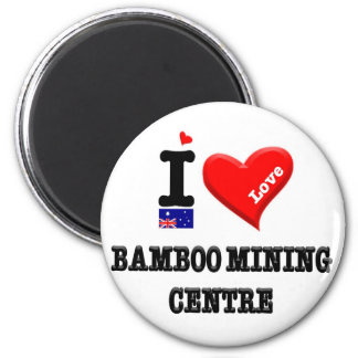 BAMBOO MINING CENTRE - I Love Magnet