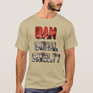 Ban Animal Cruelty Men's T-Shirt