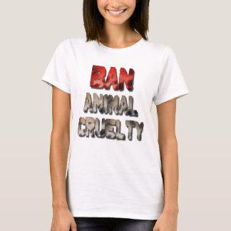 Ban Animal Cruelty Women's T-Shirt
