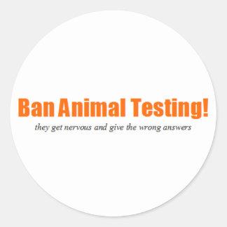 Ban Animal Testing! Funny Animal Rights Parody Classic Round Sticker