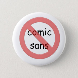 Ban Comic Sans Button
