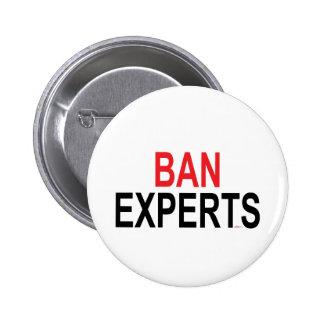 Ban Experts 2 Inch Round Button