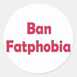 Ban Fat Phobia Classic Round Sticker