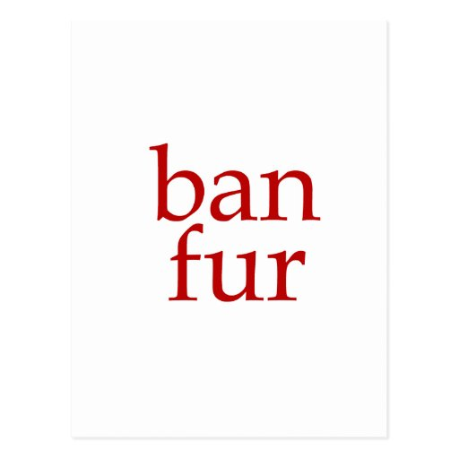 Ban Fur Postcards